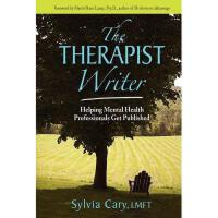 【预订】The Therapist Writer: Helping Mental Health