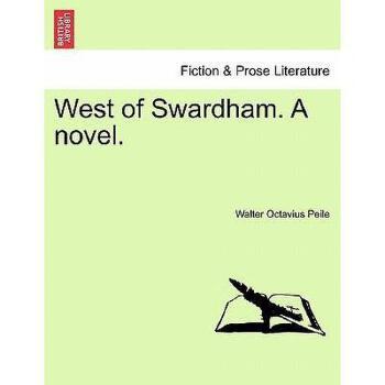 【预订】West of Swardham. a Novel. 美国库房发货,通常付款后3-5周到货!