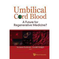 【预订】Umbilical Cord Blood: A Future for Regenerative