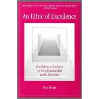 【预订】An Ethic of Excellence: Building a Culture of