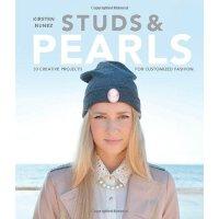 Studs & Pearls: 30 Creative Projects for Customized Fashion 30个定制时装创意项目 DIY时装设计附教程