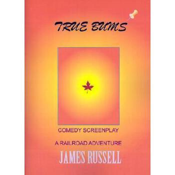 【预订】True Bums: A Comedy Screenplay 美国库房发货,通常付款后3-5周到货!
