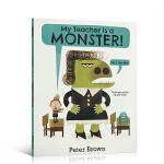 顺丰发货 英文原版绘本 我的老师是个怪物(不,我不是)My Teacher is a Monster! (No, I