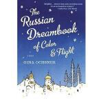 【预订】The Russian Dreambook of Color and Flight