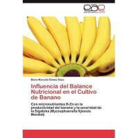 【预订】Influencia del Balance Nutricional En El Cultivo de