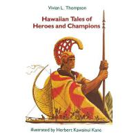 【预订】Hawaiian Tales of Heroes and Champions