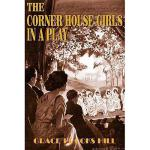 【预订】The Corner House Girls in a Play