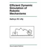 【预订】Efficient Dynamic Simulation of Robotic Mechanisms