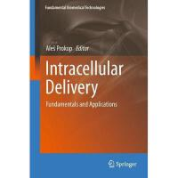 【预订】Intracellular Delivery: Fundamentals and