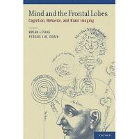 【预订】Mind and the Frontal Lobes: Cognition, Behavior, and
