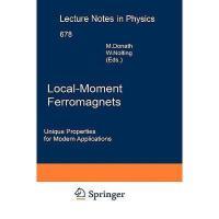 【预订】Local-Moment Ferromagnets: Unique Properties for