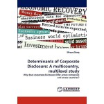 【预订】Determinants of Corporate Disclosure: A Multicountry, M