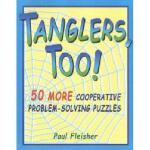 【预订】Tanglers, Too!: 50 More Cooperative Problem-Solving
