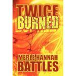 【预订】Twice Burned