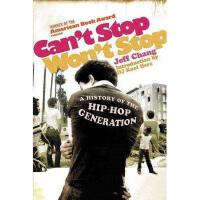 【预订】Can't Stop Won't Stop: A History of the Hip-Hop
