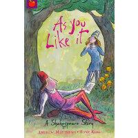 Shakespeare Stories: As You Like It 莎士比亚故事集(儿童版):皆大欢喜 ISBN 9