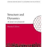 【预订】Structure and Dynamics: An Atomic View of Materials