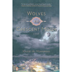 Wolves of the Crescent Moon(ISBN=9780143113218) 英文原版