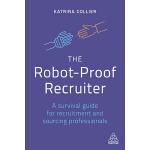 【预订】The Robot-Proof Recruiter: A Survival Guide for Recruit