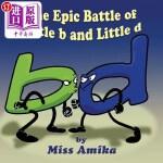 【中商海外直订】The Epic Battle of Little B and Little D