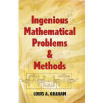 Ingenious Mathematical Problems and Methods (【按需印刷】)