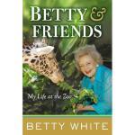 【预订】Betty & Friends: My Life at the Zoo Y9780399157547