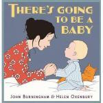 【预订】There's Going to Be a Baby. John Burningham, Helen