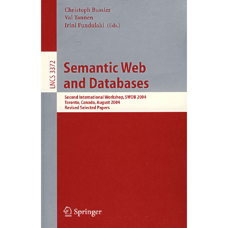 Semantic Web and Databases: Second International Workshop 语义网和数据库 PDF下载